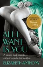 All I Want is You ebook by Elizabeth Anthony