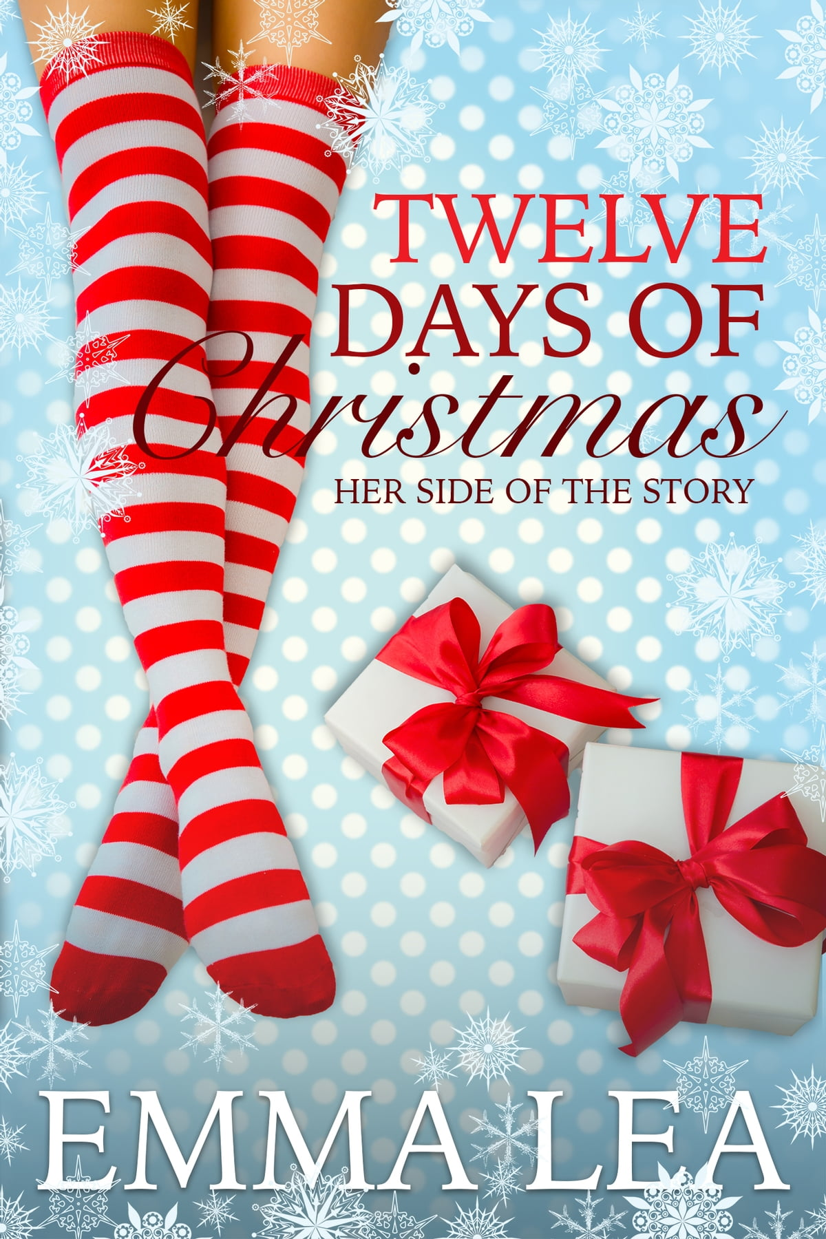 Twelve Days Of Christmas Book.Twelve Days Of Christmas Ebook By Emma Lea Rakuten Kobo