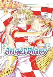 Angel Diary, Vol. 5 ebook by YunHee Lee,Kara