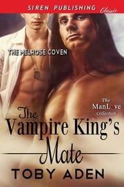 The Vampire King's Mate ebook by Toby Aden