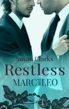 Restless: Marc und Leo ebook by Susan Clarks