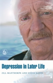 Depression in Later Life ebook by Steve Iliffe,Jill Manthorpe