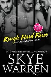 Rough Hard Fierce - A Bad Boy Romance Boxed Set ebook by Skye Warren