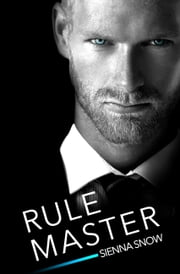 Rule Master eBook par Sienna Snow