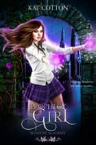 Prophecy Girl ebook by Kat Cotton