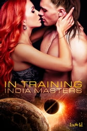 In Training ebook by India Masters