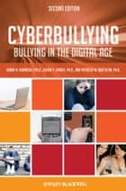 Cyberbullying - Bullying in the Digital Age ebook by Robin M. Kowalski, Susan P. Limber, Patricia W. Agatston
