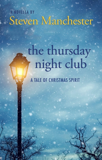 The Thursday Night Club ebook by Steven Manchester