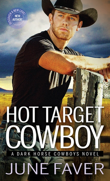 Hot Target Cowboy ebook by June Faver