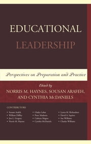 Educational Leadership: Perspectives on Preparation and Practice ebook by Norris M. Haynes,Arafeh,McDaniels