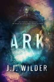 Ark ebook by JJ Wilder