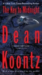 The Key to Midnight ebook by Dean Koontz
