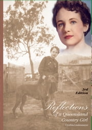 Reflections of a Queensland Country Girl ebook by Cynthia Lindenmayer