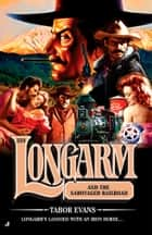 Longarm 338 ebook by Tabor Evans