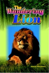 The Wandering Lion ebook by Olatunbosun Adetula