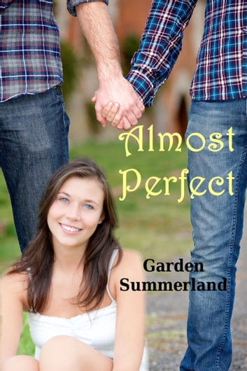 Almost Perfect ebook by Garden Summerland