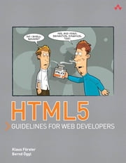 HTML5 Guidelines for Web Developers ebook by Förster, Klaus