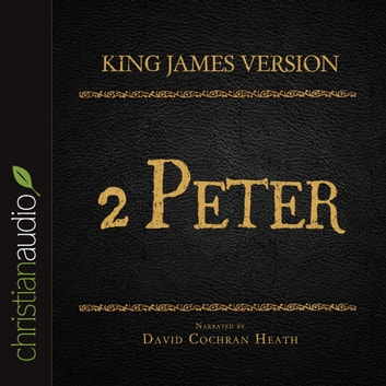 The Holy Bible in Audio - King James Version: 2 Peter audiobook by