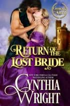 Return of the Lost Bride ebook by Cynthia Wright