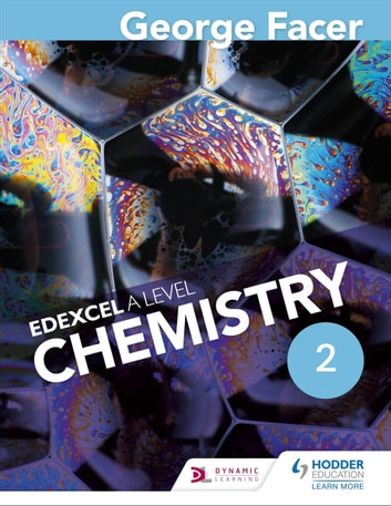 George Facer's A Level Chemistry Student Book 2 eBook by George Facer