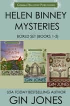 Helen Binney Mysteries Boxed Set (Books 1-3) ebook by Gin Jones