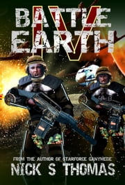 Battle Earth IV (Book 4) ebook by Nick S. Thomas