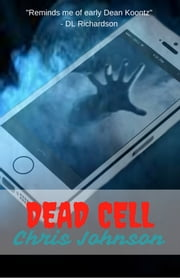 Dead Cell ebook by Chris Johnson