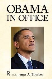 Obama in Office - The First Two Years ebook by James A. Thurber