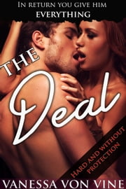 The Deal ebook by Vanessa Von Vine