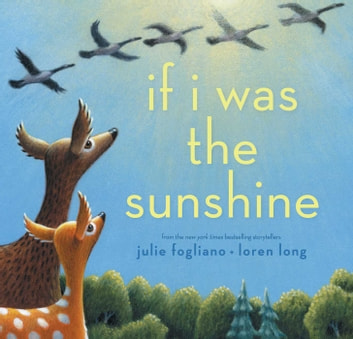 If I Was the Sunshine ebook by Julie Fogliano