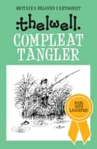 Compleat Tangler ebook by Norman Thelwell