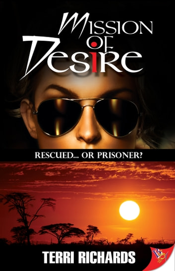 Mission of Desire ebook by Terri Richards