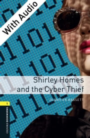 Shirley Homes and the Cyber Thief - With Audio ebook by Jennifer Bassett