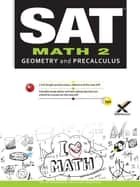 SAT Math 2 2017 ebook by Andy Gaus, Kathleen Morrison, Sharon A Wynne
