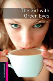 The Girl with Green Eyes ebook by John Escott