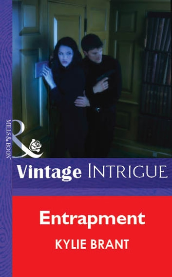 Entrapment (Mills & Boon Vintage Intrigue) ebook by Kylie Brant