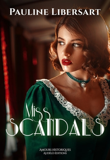 Miss Scandals ebook by Pauline Libersart