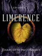 Limerence: Episode 2 ebook by Charlotte McConaghy
