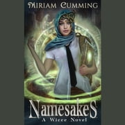 Namesakes audiobook by Miriam Cumming