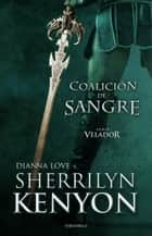 Coalición de sangre ebook by Sherrilyn Kenyon