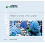 Introduction to Spine Surgery - Essentials for ORP, Fellows, and Residents ebook by Sue Corbett