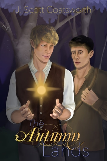 The Autumn Lands ebook by J. Scott Coatsworth
