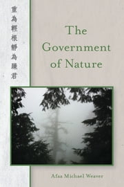 The Government of Nature ebook by Afaa Michael Weaver