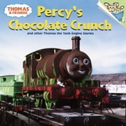 Thomas and Friends: Percy's Chocolate Crunch and Other Thomas the Tank Engine Stories (Thomas & Friends) ebook by Rev. W. Awdry,Random House