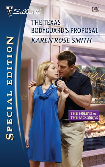The Texas Bodyguard's Proposal ebook by Karen Rose Smith