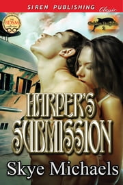 Harper's Submission ebook by Skye Michaels