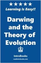 Darwin and Theory of Evolution ebook by IntroBooks