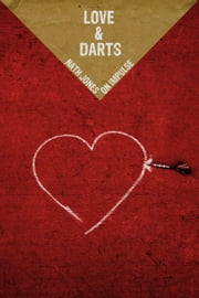 Love & Darts - Stories ebook by Nath Jones