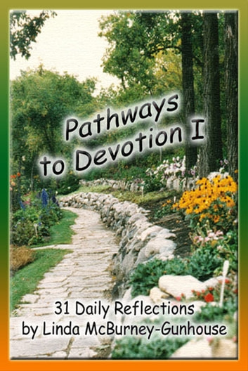 Pathways to Devotion I ebook by Linda McBurney-Gunhouse