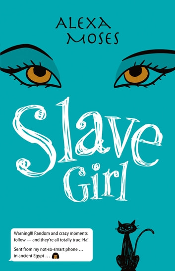 Slave Girl ebook by Alexa Moses